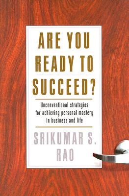 Are You Ready to Succeed? By Rao, Srikumar S.